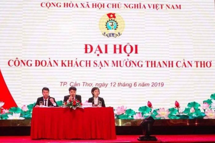 Mường Thanh Cần Thơ tổ chức Đại hội Công đoàn khách sạn nhiệm kỳ 2019 - 2024