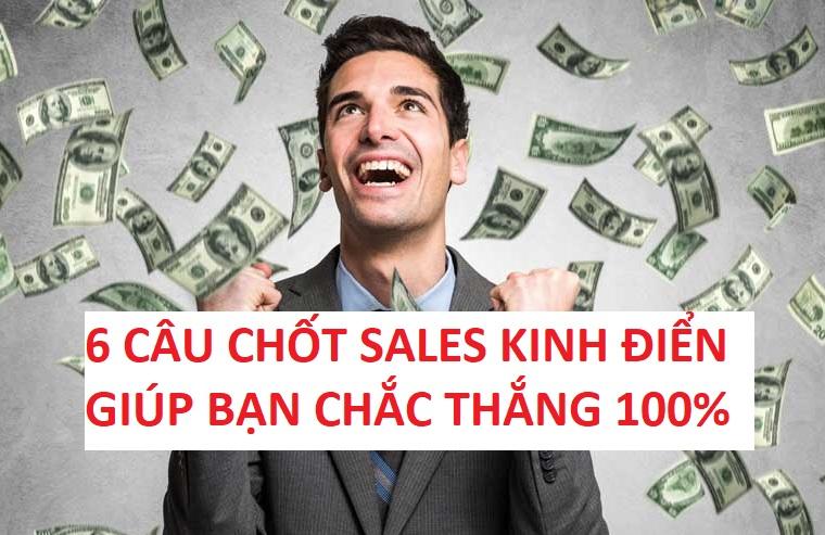 Tổng hợp 6 câu chốt sales chắc chắn thành công 100%